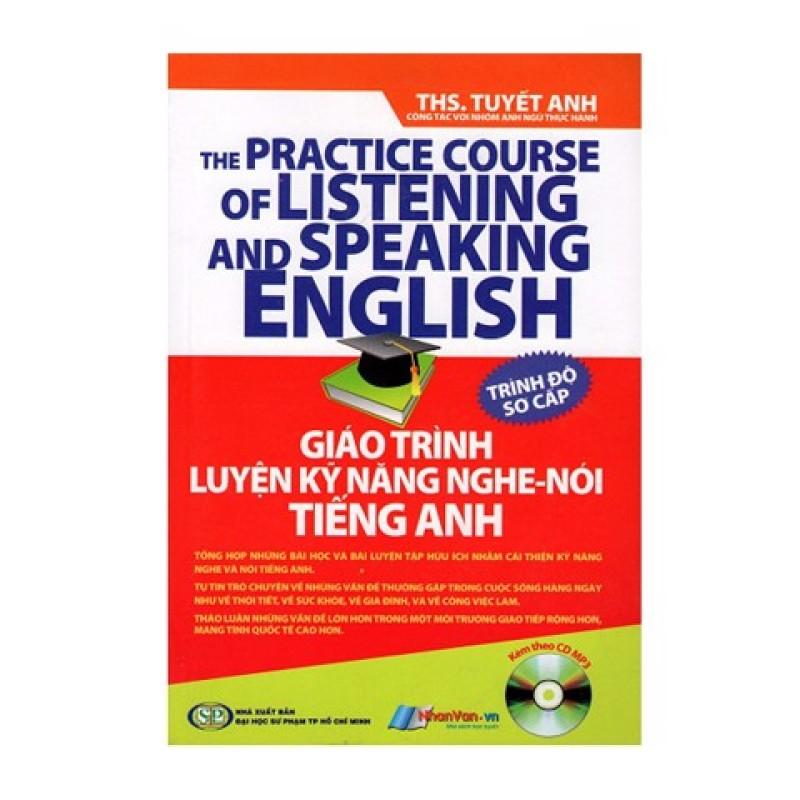Giáo Trình Luyện Kỹ Năng Nghe - Nói Tiếng Anh - Trình Độ Sơ Cấp