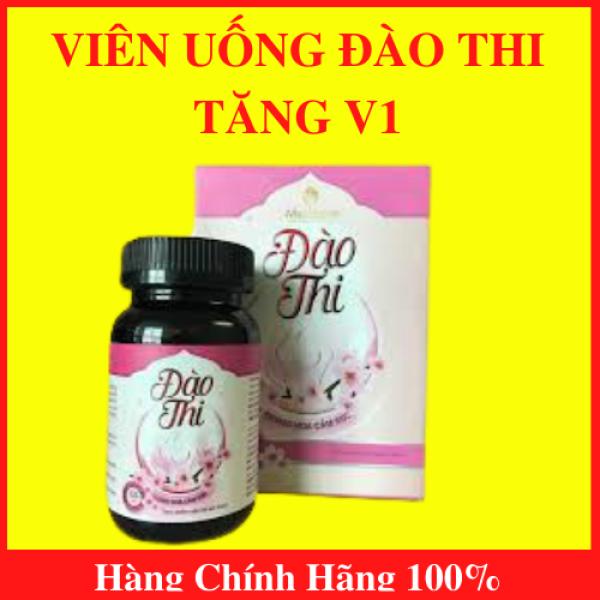 Viên uống Đào Thi Tăng V1 - Hộp 40 viên- Tặng thước đo 3 vòng- AN01 giá rẻ