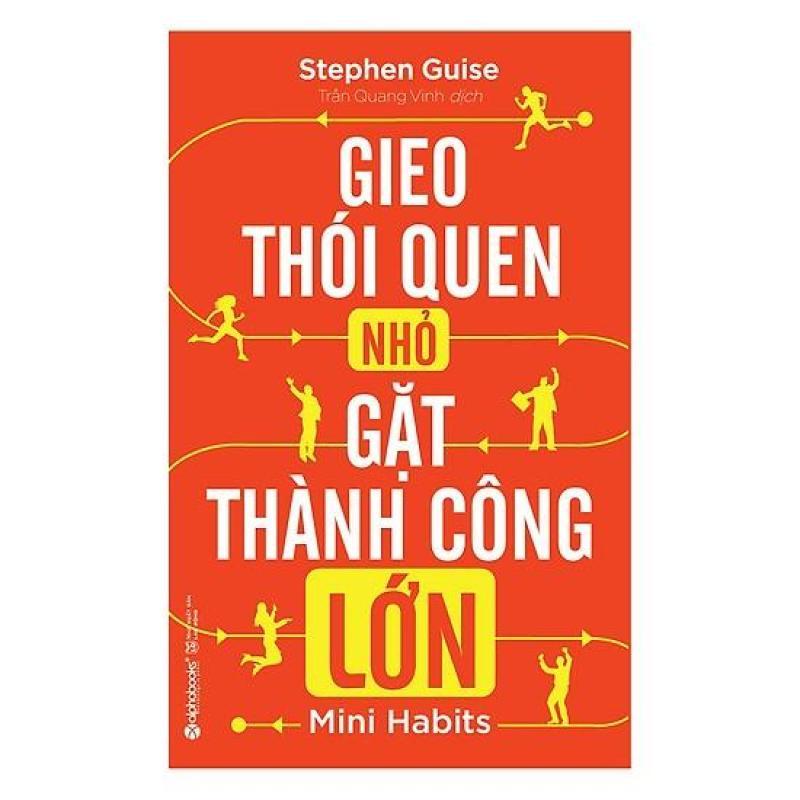 Sách -  Gieo thói quen nhỏ gặt thành công  lớn