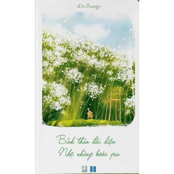 Mua nguyetlinhbook Sách - Bình Thản Đối Diện, Nhẹ Nhàng Bước Qua - Tác Giả: Du Phong (nguyetlinhbook)