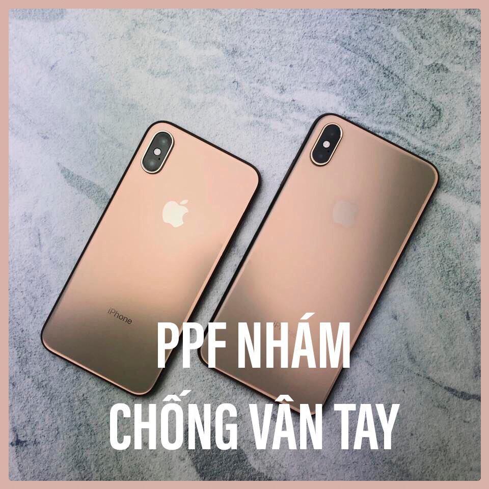 Giá Dán PPF NHÁM  ( tự hồi phục)  mặt sau và viền máy iPhone 6/6s, 6Plus/6sPlus, 7/8, 7Plus/8Plus, X/Xs, Xs Max