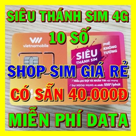 Siêu Thánh Sim 4G Vietnamobile 10 số TẶNG 120gb/tháng + 40.000đ - Shop Sim Giá Rẻ - Sim 4G Vietnamobile