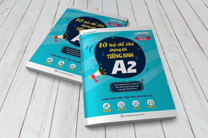 10 Bộ đề thi chứng chỉ tiếng Anh A2 - Luyện thi bằng tiếng Anh bậc 2 (Vstep.2) theo khung năng lực ngoại ngữ 6 bậc Việt Nam