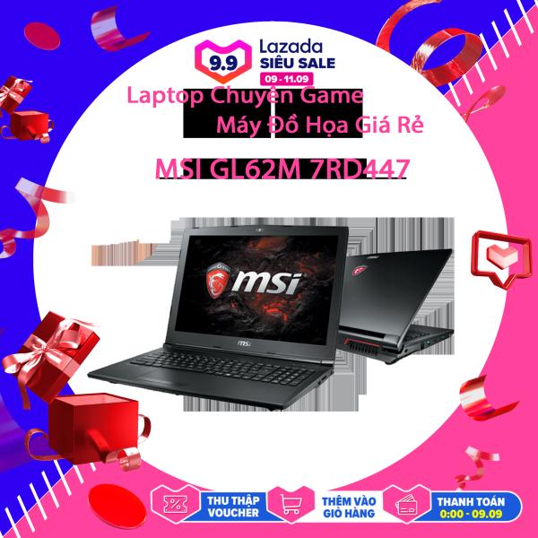 Bảng giá Laptop Chuyên Game + Đồ Họa Giá Rẻ MSI GL62M 7RDX, i7-7700HQ, VGA GTX 1050-4G, Màn 15.6 FullHD, LaptopLC298 Phong Vũ