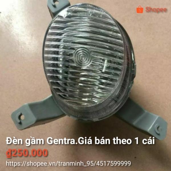Đèn gầm Gentra ( giá 1 cái )