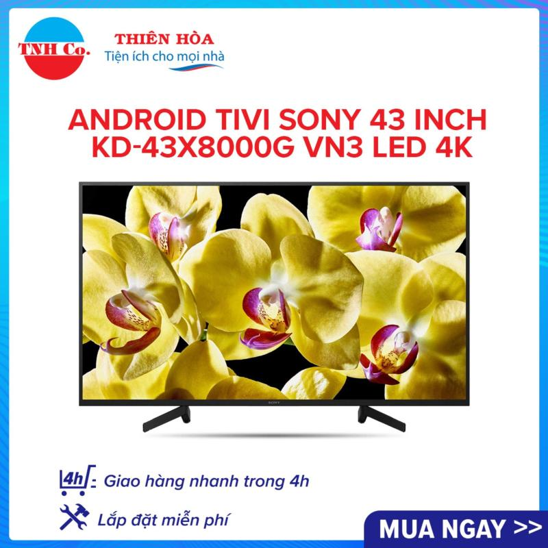 Bảng giá Android Tivi SONY 43 Inch KD-43X8000G VN3 LED 4K