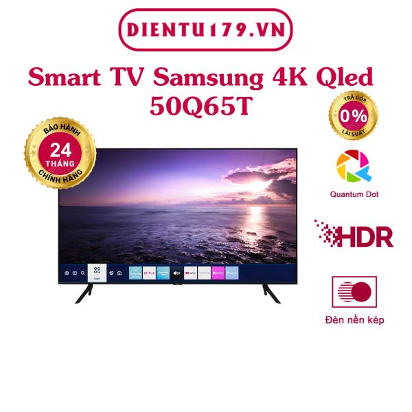 Bảng giá Hàng chính hãng - Smart Tivi QLED Samsung 4K 50 inch 50Q65T