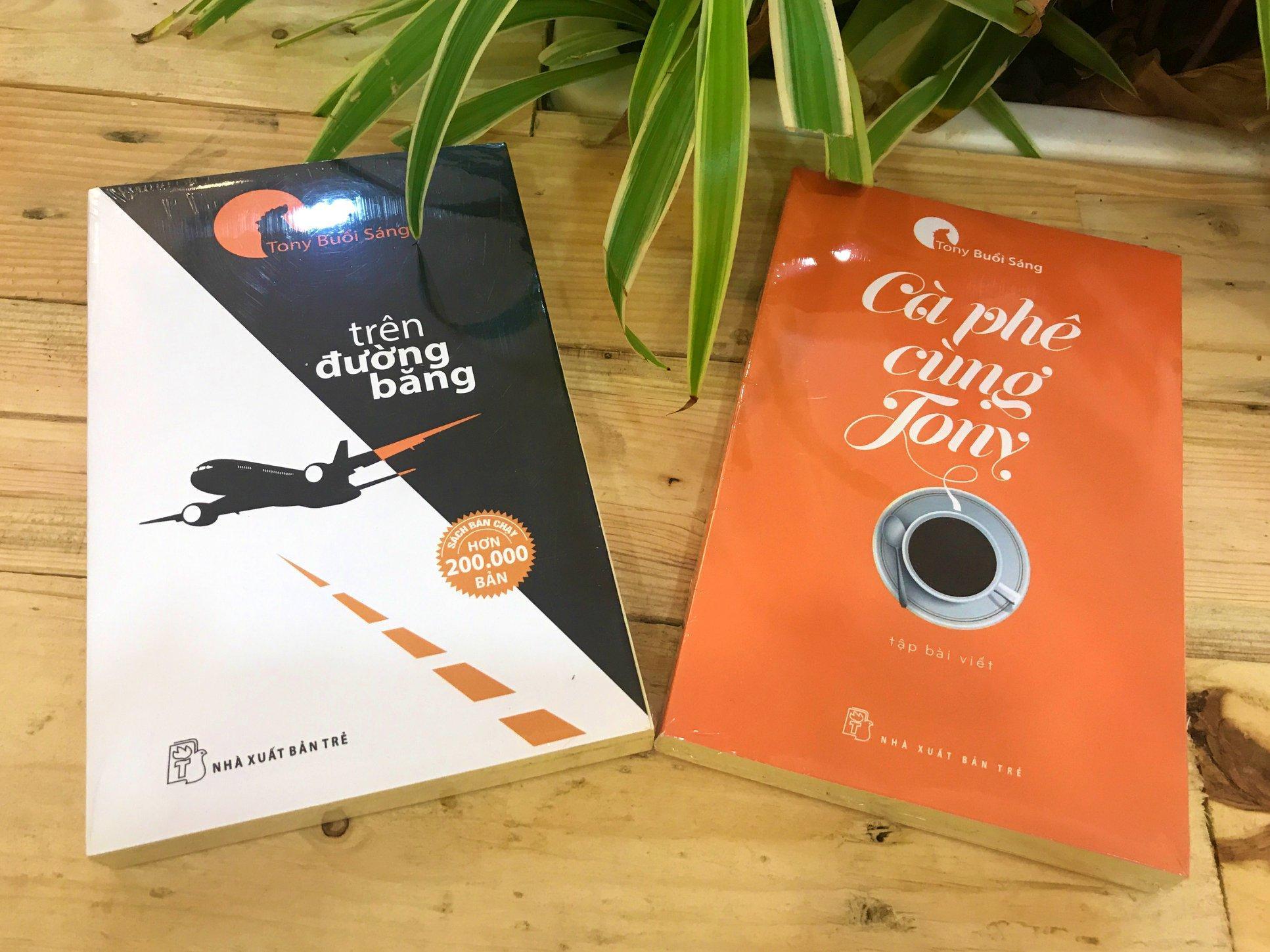Mua Combo 2 Sách: Tony Buổi Sáng - Trên Đường Băng + Cà Phê Cùng Tony - Tái Bản