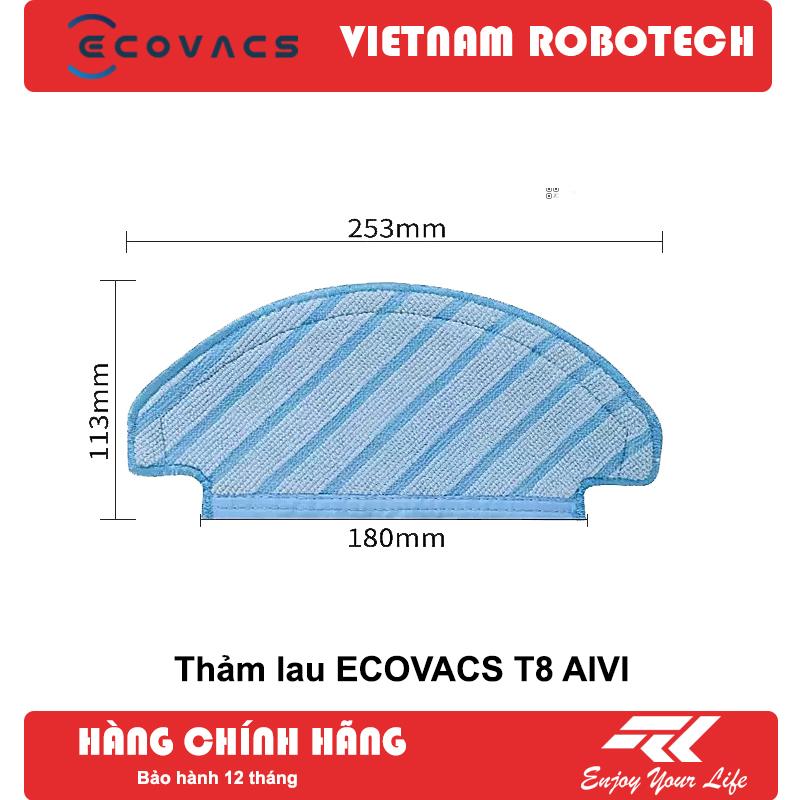 [3 Ngày Giá Gốc] Thảm lau cho Robot hút bụi lau nhà Ecovacs T8 AIVI - VIETNAMROBOTECH Số 1 về hậu mãi, Chăm sóc khách hàng