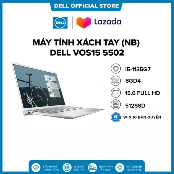 Bảng giá Laptop DELL VOS15 5502 i5-1135G7  Ram 8GD4  512G SSD  15.6FHD  Win 10 Bản Quyền / VGA 2GD5_MX330 Phong Vũ