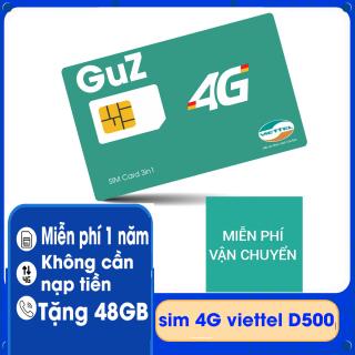 sim 4g viettel trọn gói 1 năm D500 48GB tốc độ cao - 4Gb tháng x 12 tháng.Không cần nạp tiền GuZ thumbnail