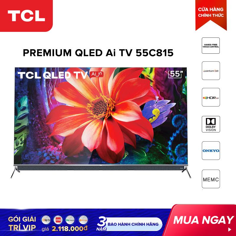 QLED 4K Android Tivi TCL 55 Inch UHD 55C815 - HDR, Micro Dimming, Dolby, T-cast - Tivi Giá Rẻ Chất Lượng - Bảo Hành 3 Năm Giá Ưu Đãi Không Thể Bỏ Lỡ