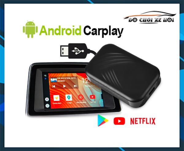 CarPlay AI Box - Giải Pháp Giúp Màn Zin Của Ô Tô Thành Màn Android