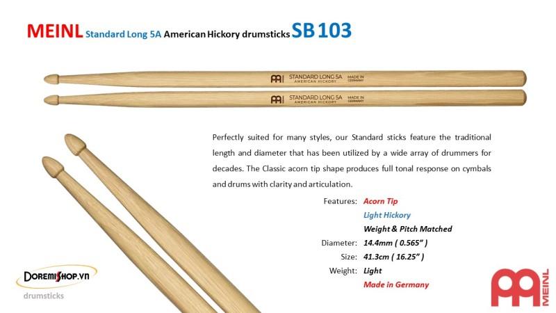 Cặp dùi trống MEINL Standard Long 5A American Hickory drumsticks SB103
