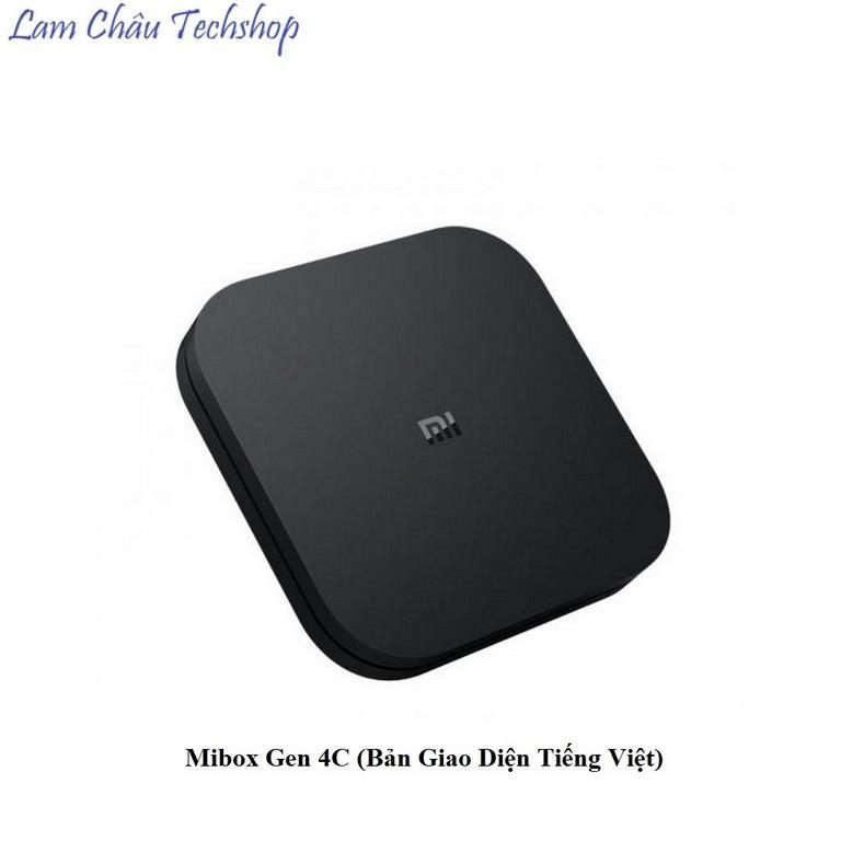Bảng giá Mibox Gen 4C (Bản Giao Diện Tiếng Việt)