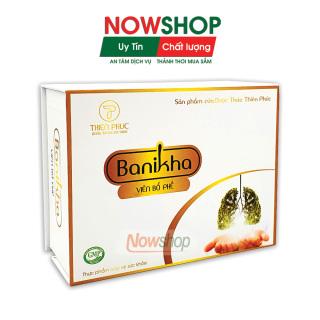 Viên bổ phế Banikha Thiên Phúc giúp bảo vệ và tăng cường chức năng phổi hỗ trợ ngăn ngừa các bệnh về phổi giảm ho thumbnail