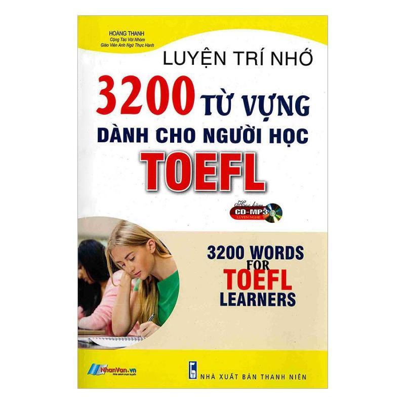 3200 Từ Vựng Dành Cho Người Học Toefl - 8935072934101