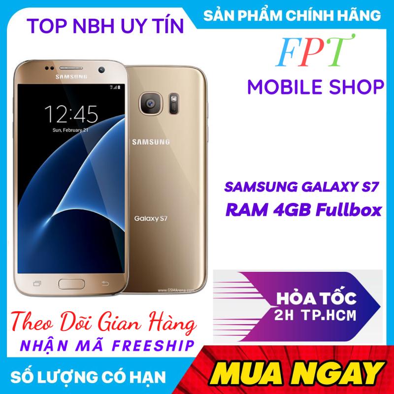 ĐIỆN THOẠI Samsung Galaxy S7 RAM 4GB/ROM 32GB, màn hình 5.1 inch, kính cường lực Gorilla Glass 4, Hệ điều hành Android 6.0, Camera 12MP