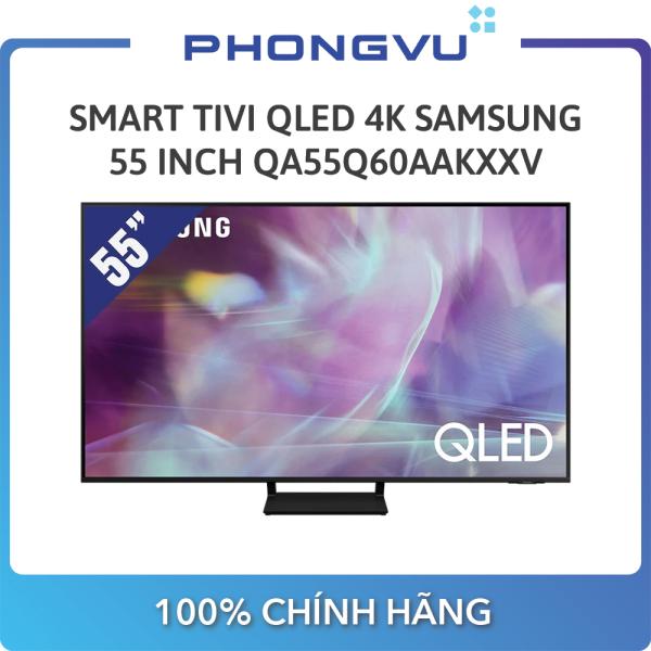 Bảng giá Smart Tivi QLED 4K Samsung 55 Inch QA55Q60AAKXXV - Bảo hành 24 tháng