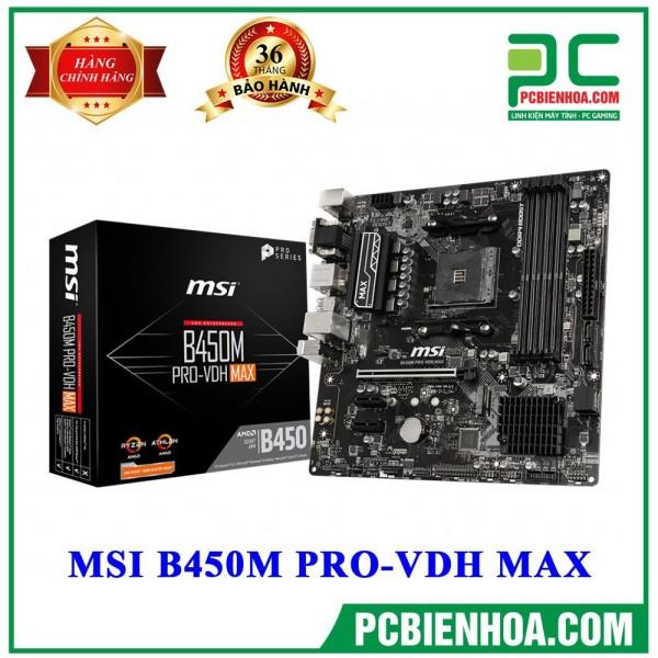 Bảng giá Mainboard MSI B450M PRO-VDH MAX ( AM4 / M-ATX / 4xDDR4 ) Phong Vũ