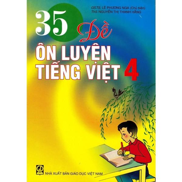 Sách - 35 Đề Ôn Luyện Tiếng Việt Lớp 4 9786040021151