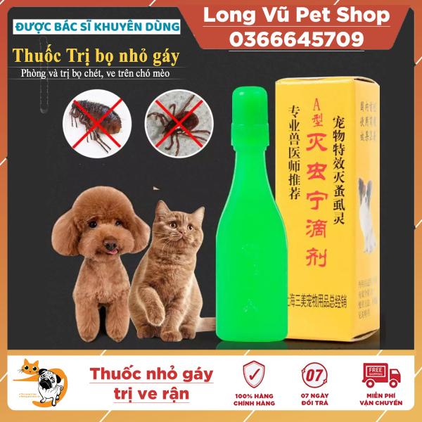 Nhỏ gáy Đài Loan diệt ve rận bọ chét cho chó mèo an toàn tuyệt đối