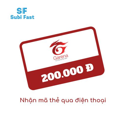 Thẻ Garena 200k - Nhận Mã Qua Sms Sau 30s By Subi Fast.