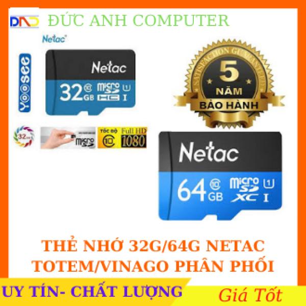 Bảng giá Thẻ nhớ Micro SDHC NETAC 32GB/ 64GB - Bảo Hành Chính Hãng TOTEM/VINAGO 5 Năm- Cam Kết Đúng Chính Hãng Phong Vũ