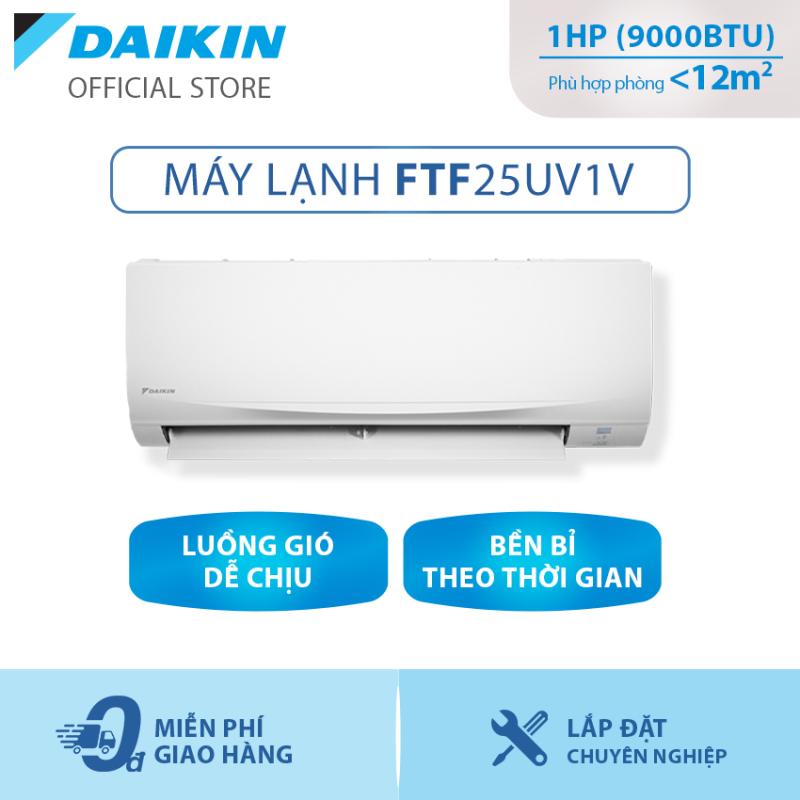 Máy lạnh Daikin FTF25UV1V 1HP (9000BTU) - Tiết kiệm điện - Độ bền cao - Chống Ăn mòn - Tinh lọc không khí - Hàng chính hãng