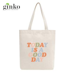 Túi tote vải mộc GINKO dây kéo in hình TODAY IS A GOOD DAY M26 thumbnail