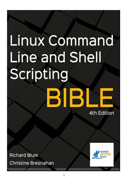 Linux Command Line and Shell Scripting Bible 4ed 2021 - Hanoi bookstore