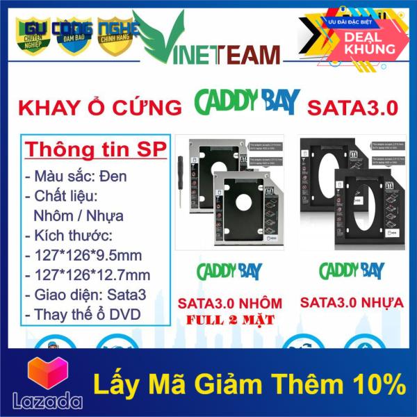 Bảng giá Khay Ổ Cứng Caddy Bay Hdd Ssd Sata 3 9.5Mm/12.7Mm - Giải Pháp Lắp Ổ Cứng Thứ 2 Cho Laptop Phong Vũ