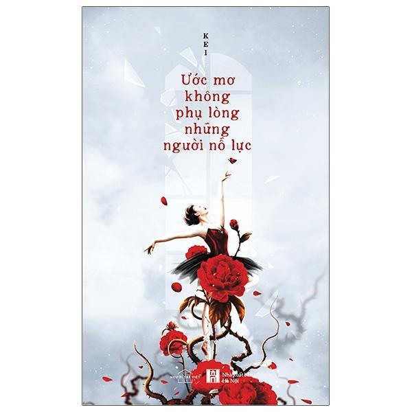 Mua Fahasa - Ước Mơ Không Phụ Lòng Những Người Nỗ Lực - Tặng Kèm Chữ Kí Tác Giả + Bookmark