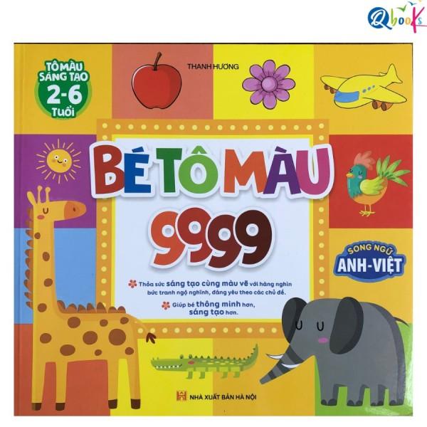 Sách - Bé Tô Màu 9999 song ngữ Anh Việt cho bé 2-6 tuổi (1 cuốn)