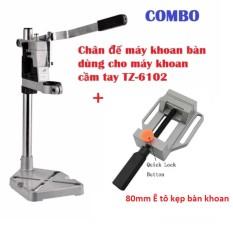 Chân đế máy khoan bàn dùng cho máy khoan cầm tay TZ-6102 + Ê tô kẹp bàn khoan 80mm
