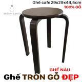 Bán Ghế Gỗ Tron Chan Dẹp Nau Ghế Tron 29Cm Cao 44 5Cm Ghế Phong Ăn Ghế Cafe Gỗ Phong Cach Trực Tuyến
