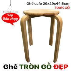 Mã Khuyến Mại Ghế Gỗ Tron Chan Dẹp Tự Nhien Ghế Tron 29Cm Cao 44 5Cm Ghế Phong Ăn Ghế Cafe Gỗ Phong Cach Hồ Chí Minh
