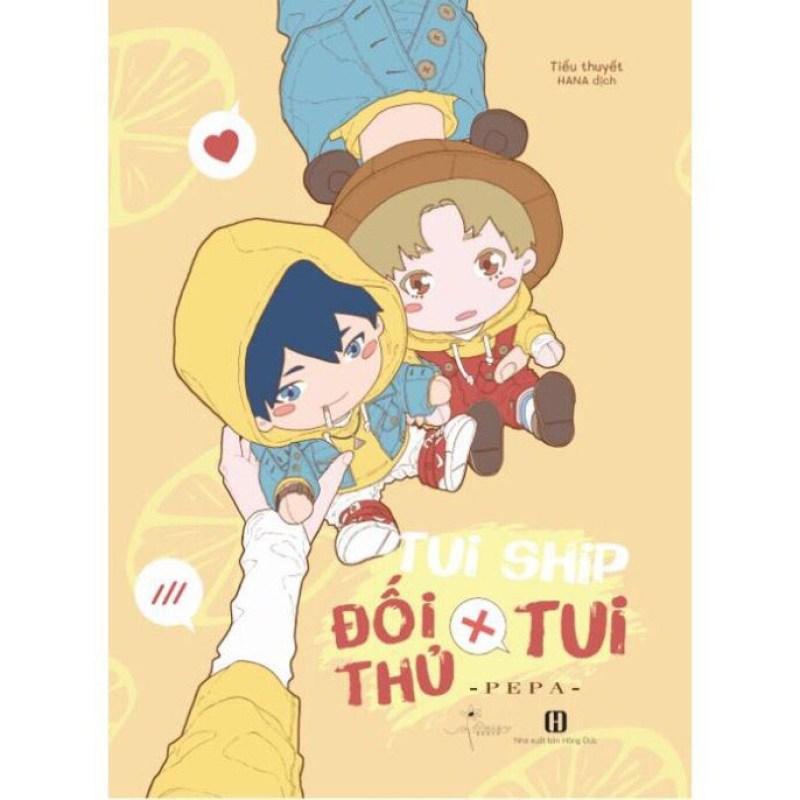 Mua Sách - Tui Ship Đối Thủ X Tui (Tặng Bookmark + Postcard coming soon) - PEPA