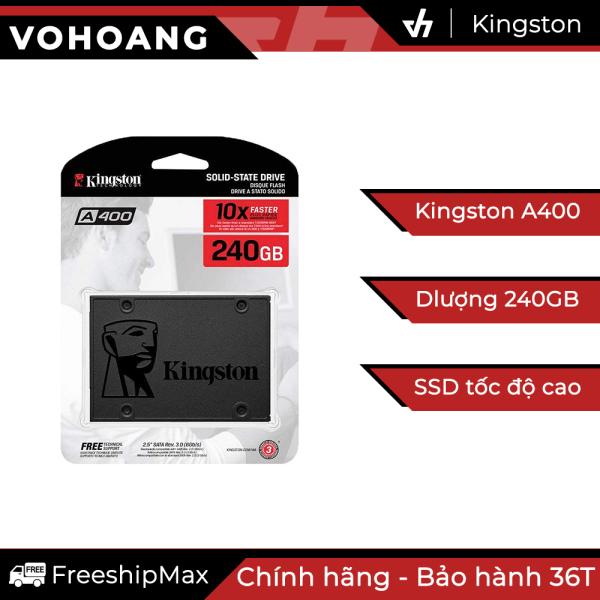 Bảng giá Ổ cứng SSD 240GB Kingston A400 - Chính hãng, tốc độ cao, bảo hành 3 năm Phong Vũ