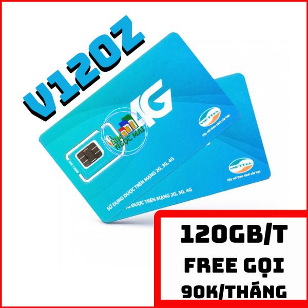 ( SIM V90 ) SIM 4G VIETTEL V120Z - 4GB DATA MỖI NGÀY - 120GB/THÁNG - CHỈ 90K GIA HẠN - SIM NGỌC MAI