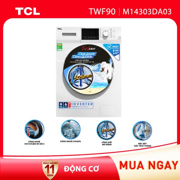 Bảng giá Máy giặt TCL 9,0Kg lồng ngang TWF90-M14303DA03 - Động cơ inverter BLDC - Giặt nhanh 15 phút - Lồng giặt tổ ong - Chống bẩn. Điện máy Pico