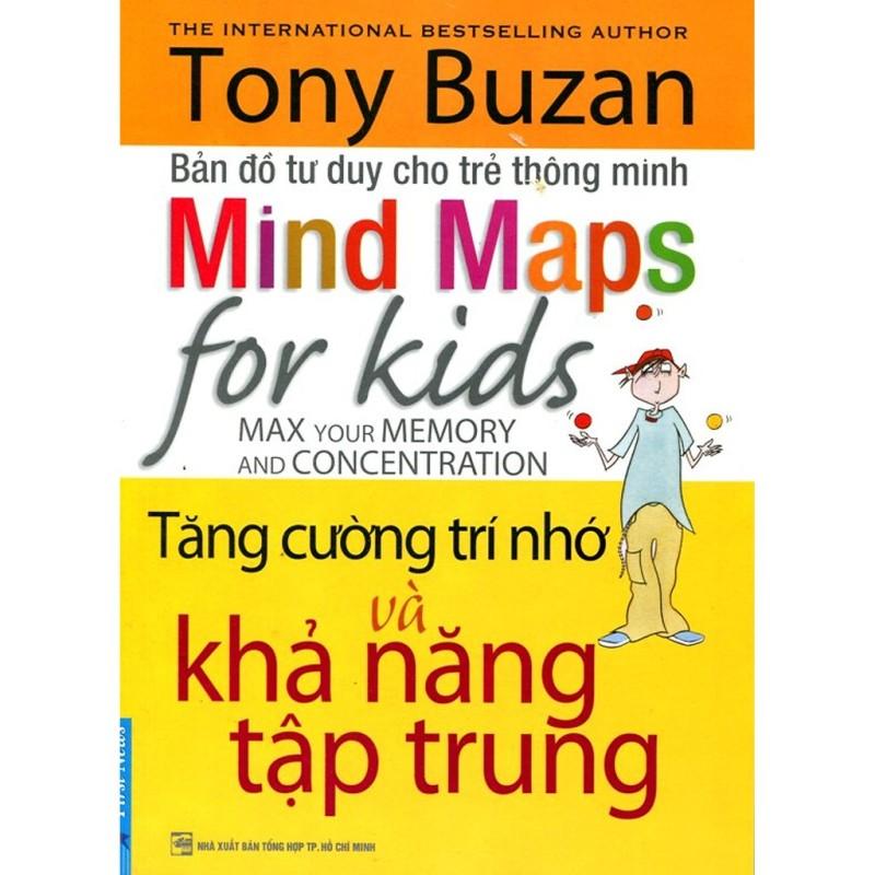 Sách - Tony Buzan Bản Đồ Tư Duy Cho Trẻ Thông Minh - Tăng Cường Trí Nhớ Và Khả Năng Tập Trung