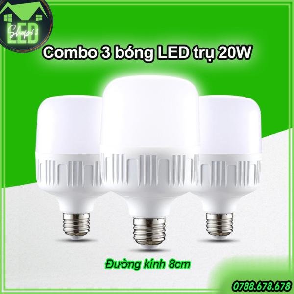Combo 3 bóng đèn LED trụ tròn 20W - ánh sáng trắng chuẩn công suất - siêu sáng tiết kiệm điện (đường kính 8cm - bảo hành 12 tháng)