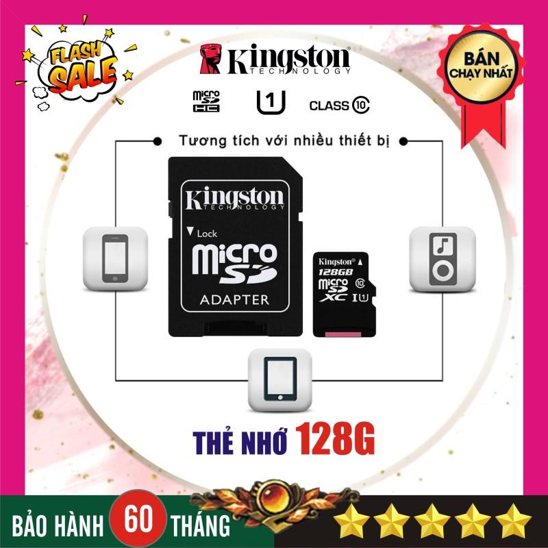 Thẻ nhớ 128G Kingston Class 10 - Micro SD - Nhập khẩu bảo hành 5 năm