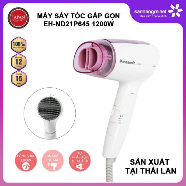 Máy sấy tóc gấp gọn Panasonic EH-ND21P645 công suất 1200W sản xuất Thái Lan - Hàng chính hãng bảo hành 12 tháng giá rẻ