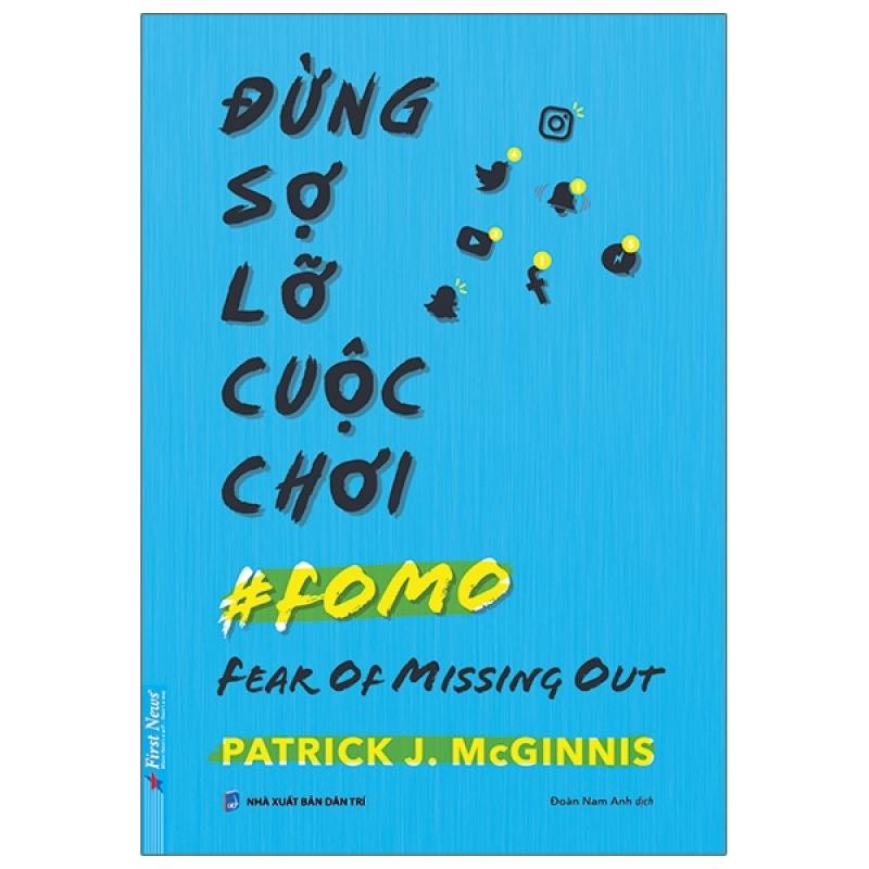 Fahasa - Đừng Sợ Lỡ Cuộc Chơi - Fear Of Missing Out