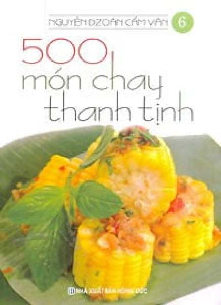Fahasa - 500 Món Chay Thanh Tịnh - Tập 6