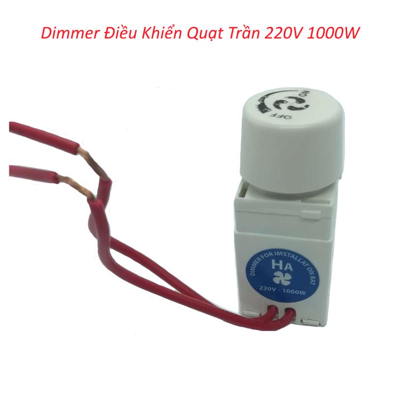 Dimmer Điều Khiển Quạt Trần 220V 1000W