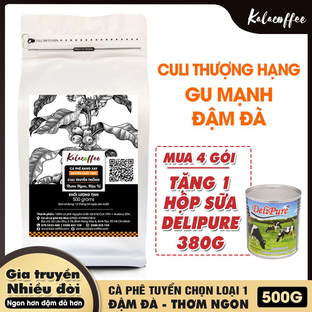 [ĐẶC BIỆT] 500g Cà phê bột Culi Thượng Hạng nguyên chất Kalacoffee , gu cực mạnh , cực đậm , hậu ngọt , phù hợp pha Phin hoặc Pha máy
