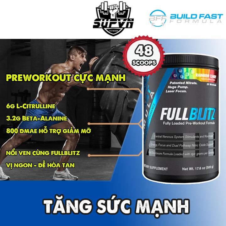 FullBlitz Pre Workout Tăng sức mạnh sức bền trước khi tập 48 lần dùng Full Blitz PreWorkout cao cấp